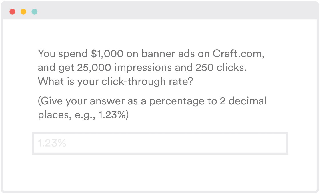 You spend $1000 on banner ads, you get 25k impressions and 250 clicks. What is your % click-through rate?